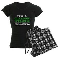 It's a Clarinet Thing pajamas