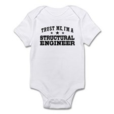 Trust Me I'm A Structural Engineer Infant Bodysuit