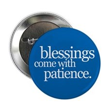 """Patience 2.25"""" Button (10 pack)"""