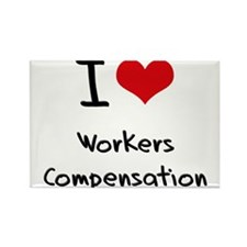 I love Workers Compensation Rectangle Magnet