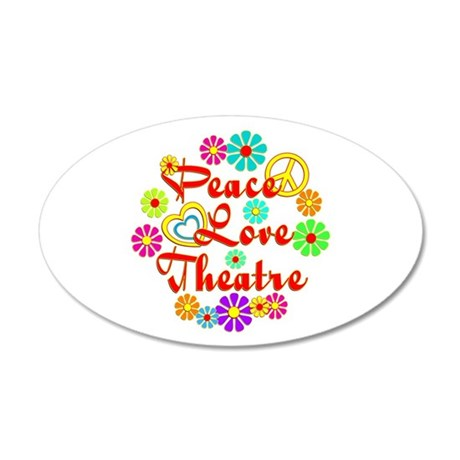 Peace Love Theatre 35x21 Oval Wall Decal