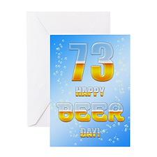 73rd birthday beer Greeting Card