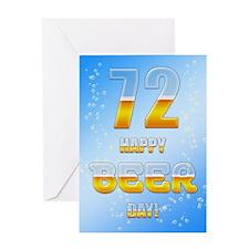 72nd birthday beer Greeting Card