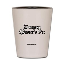 DM's Pet - Shot Glass