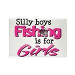 Silly Boys - Fishing Is For Girls Rectangle Magnet
