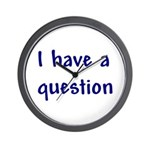 I Have a Question Wall Clock