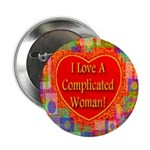 I Love A Complicated Woman! Button
