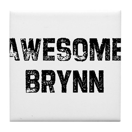 Awesome Brynn Tile Coaster