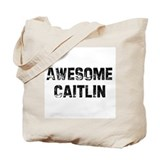 Awesome Caitlin Tote Bag