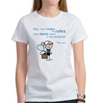 Celia: Don't make rules... Women's T-Shirt