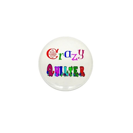 Crazy Quilter Mini Button (10 pack)