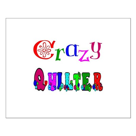 Crazy Quilter Small Poster