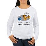 Your d12 Cries... Women's Long Sleeve T-Shirt