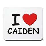 I love Caiden Mousepad