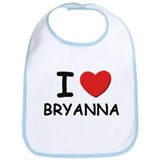 I love Bryanna Bib