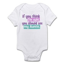 If you think I'm Cute -Auntie Infant Bodysuit