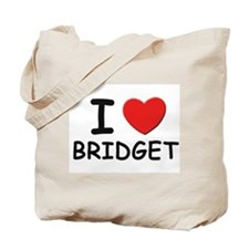 I love Bridget Tote Bag