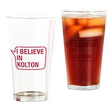 I Believe In Kolton Drinking Glass