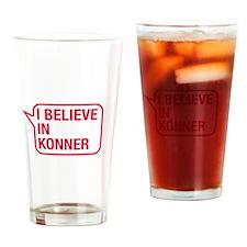 I Believe In Konner Drinking Glass