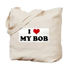 I Love MY BOB Tote Bag