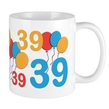 39 years old - 39th Birthday Mug