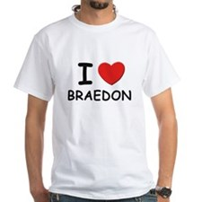 I love Braedon Shirt