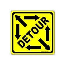 "Detour Sign 3 Square Sticker 3"" x 3"""