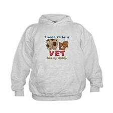 I WANT TO BE A VET LIKE MY DADDY Hoodie