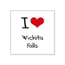 I Heart WICHITA FALLS Sticker