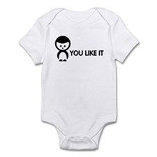 You like it Infant Bodysuit