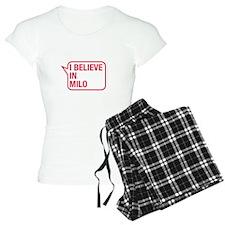 I Believe In Milo Pajamas
