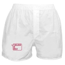 I Believe In Milo Boxer Shorts
