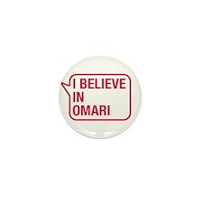 I Believe In Omari Mini Button (100 pack)