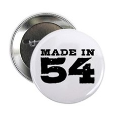 "Made In 54 2.25"" Button"