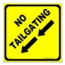 "No Tailgating Sign Square Car Magnet 3"" x 3"""