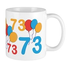 73 years old - 73rd Birthday Mug