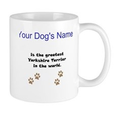 Greatest Yorkshire Terrier In The World Small Small Mug