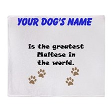 Greatest Maltese In The World Throw Blanket