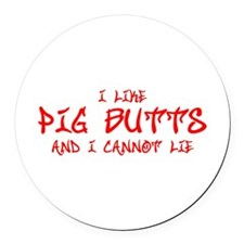 I-like-pig-butts-st-soul-red Round Car Magnet