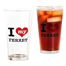 I love my Ferret Drinking Glass