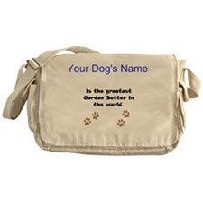 Greatest Gordon Setter In The World Messenger Bag