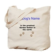 Greatest Gordon Setter In The World Tote Bag