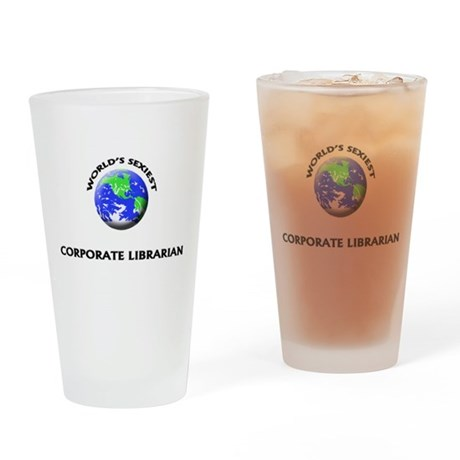 World's Sexiest Corporate Librarian Drinking Glass