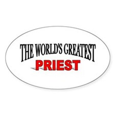 """The World's Greatest Priest"" Oval Decal"