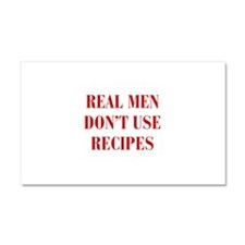 real-men-dont-use-recipes-bod-burg Car Magnet 20 x