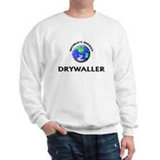 World's Sexiest Drywaller Sweatshirt