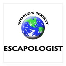 World's Sexiest Escapologist Square Car Magnet 3""