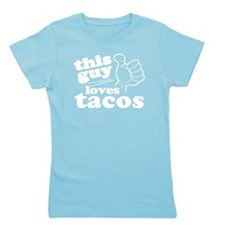 This Guy Loves Tacos Girl's Tee