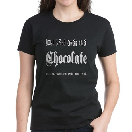 Hand Over the Chocolate Women's Dark T-Shirt