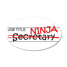 Job Ninja Secretary 35x21 Oval Wall Decal
